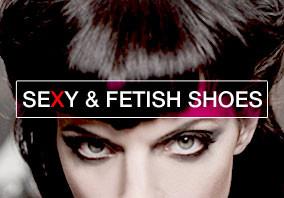 Chaussures sexy et fétiches
